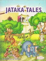 Jataka Tales:  Folk literature native to India  tell stories about the previous lives of the Buddha, in both human and animal form.