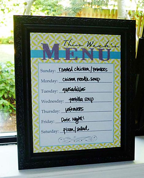 Put a free printable Menu Plan into a frame to use as a Dry Erase Board.  Click for 20 free printable menu plans.