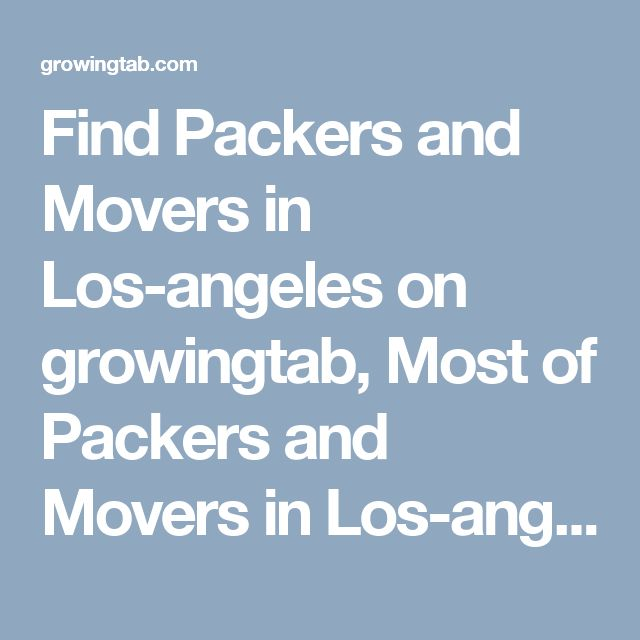 Find Packers and Movers in Los-angeles on growingtab, Most of Packers and Movers in Los-angeles post free ads for Packing and moving service Los-angeles, Get free quotes for Los-angeles Packers Movers, Free classified Wrangle for Packers Movers service. http://growingtab.com/ad/services-movers-packers/209/united-states/3191/california/40566/los-angeles