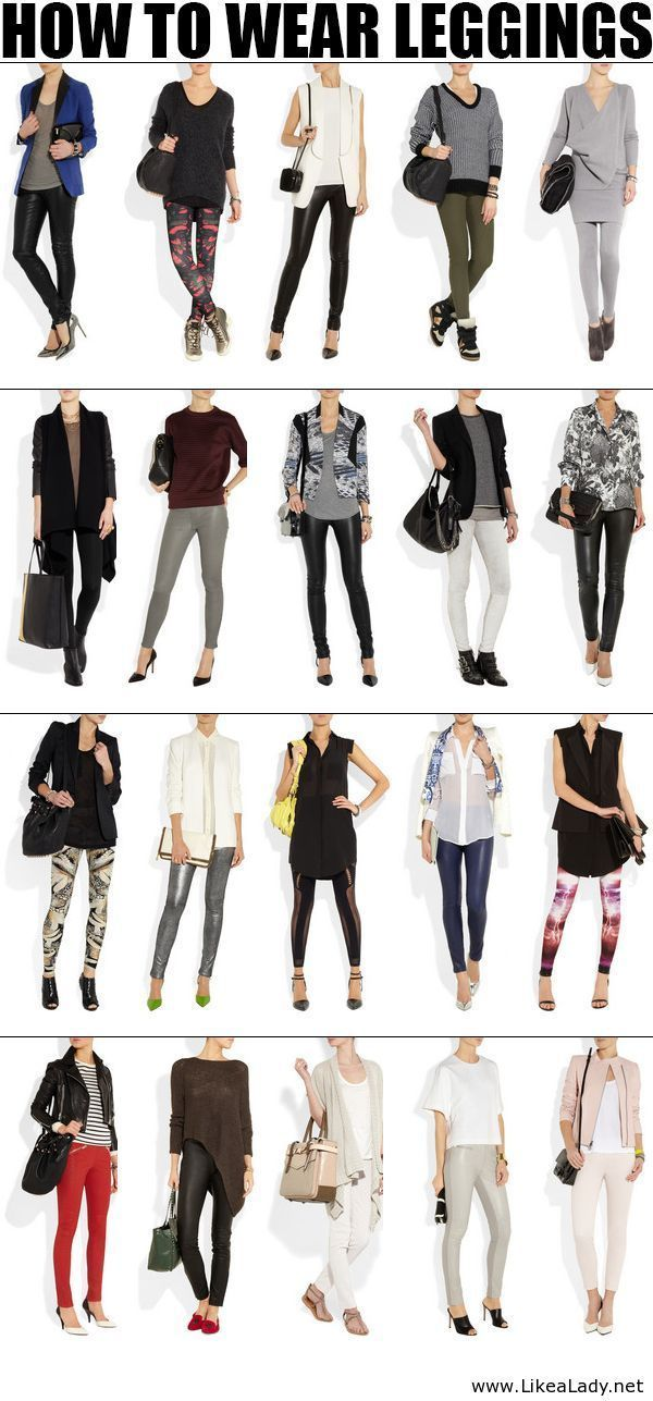 How to wear leggings - I would say yes to most of these looks, but not all.....