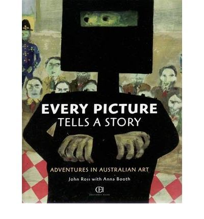 Every Picture Tells a Story: Artworks from the National Gallery of Australia convey the history and development of Australian culture. Each double page spread features an aspect of our heritage, including the first Australians, convicts, the gold rush, explorers, a love of the beach and the diversity of the land.