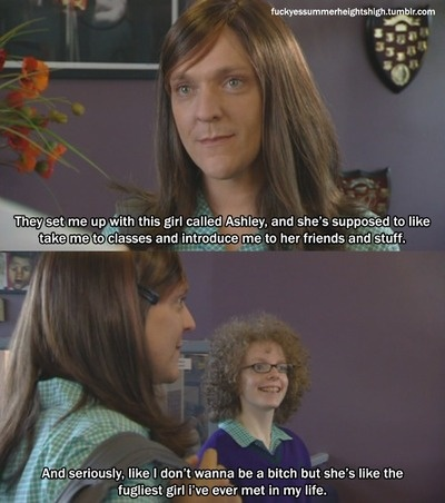 summer heights high! @Kate F. Emery @Courtney Baker Brown