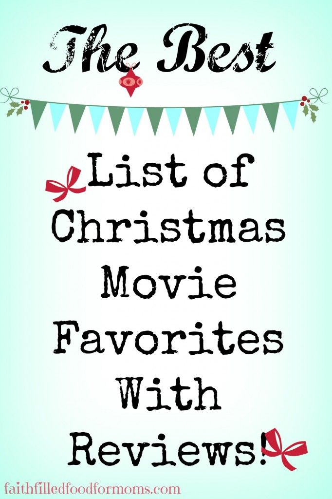 The Best List of #Christmas #Movie Favorites with reviews!