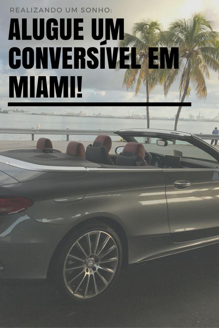 Aluguel conversível Miami #Miami #dicasdeviagem - Convertible Rental in Miami