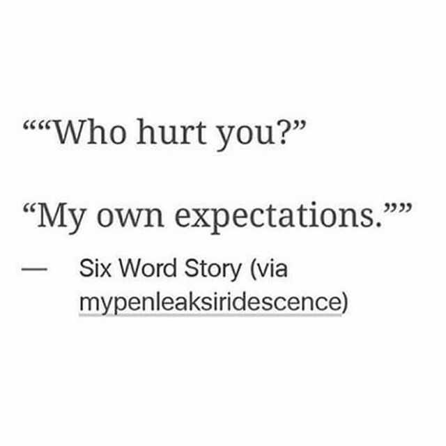 #quote #quoteoftheday #quotes #quotesaboutlifequotesandsayings #quotesaboutlife #quotestags #wordshurt #expectation #hurt #expectations    #Regram via @coco.sensei)