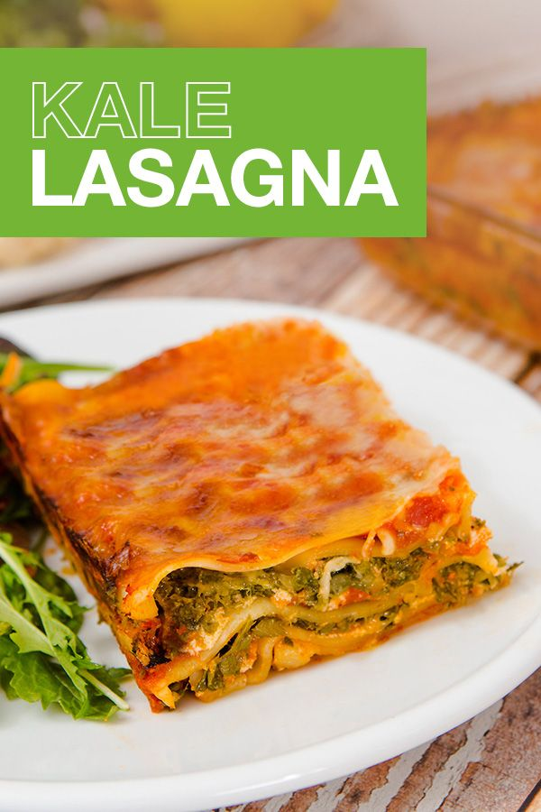 Try A Healthy Spin On Traditional Lasagna With Our Kale Lasagna Recipe Your  Whole Family Will