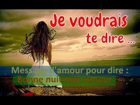 """Message d'amour pour dire : """"bonne nuit mon amour"""""""