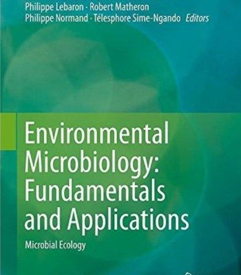 Environmental Microbiology: Fundamentals And Applications: Microbial Ecology PDF