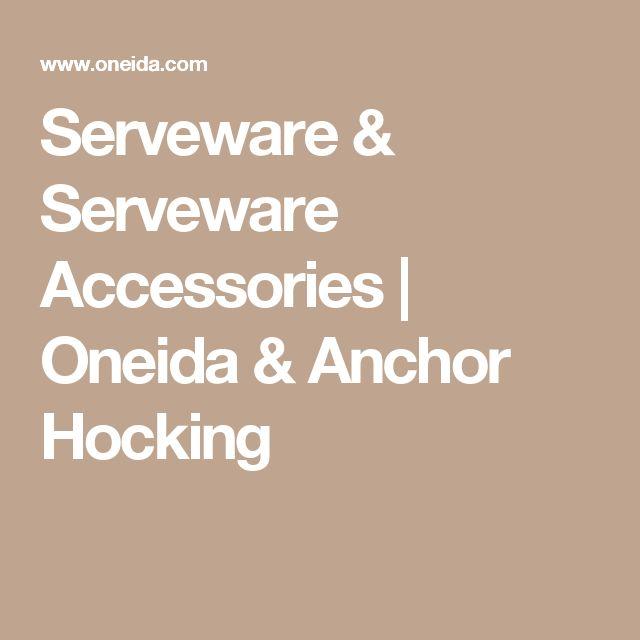 Serveware & Serveware Accessories | Oneida & Anchor Hocking