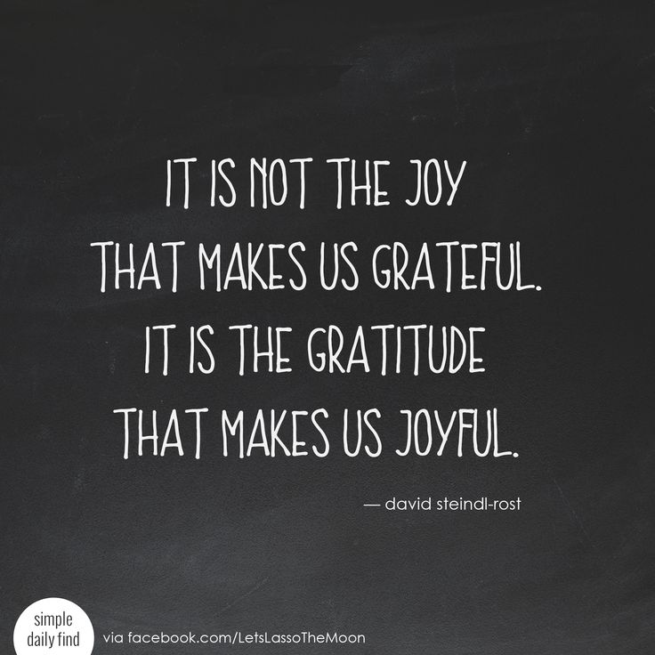 it is not the joy that makes us grateful. it is the gratitude that makes us joyful. - david steindl-rost #quote #sponsored #wordsofgratitude *Love this quote and family gratitude project. Perfect for older kids! We are so doing this for Thanksgiving.