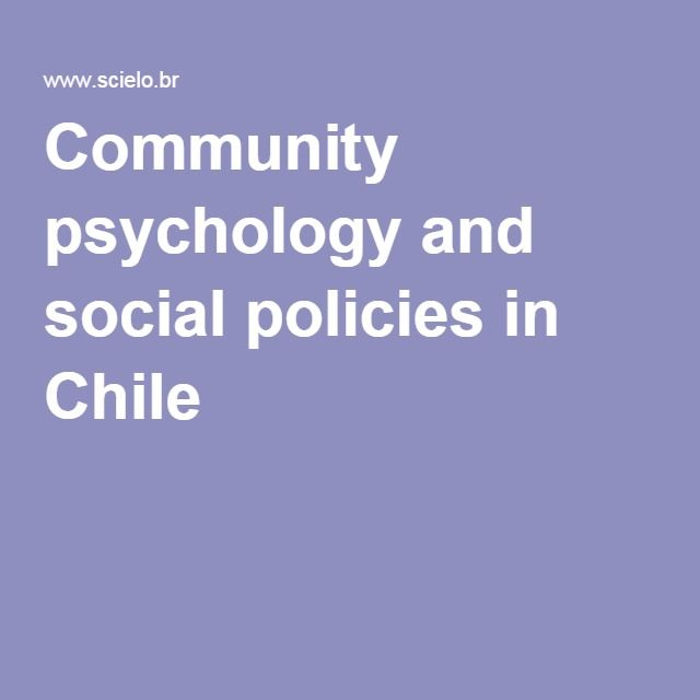 Community psychology and social policies in Chile