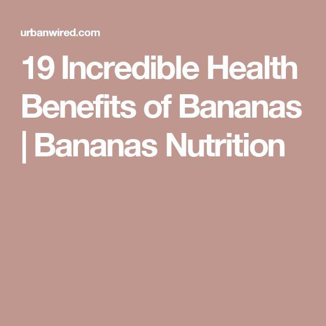 19 Incredible Health Benefits of Bananas | Bananas Nutrition