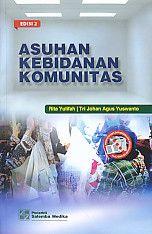 Asuhan Kebidanan Komunitas Edisi 2, Rita Yulifah