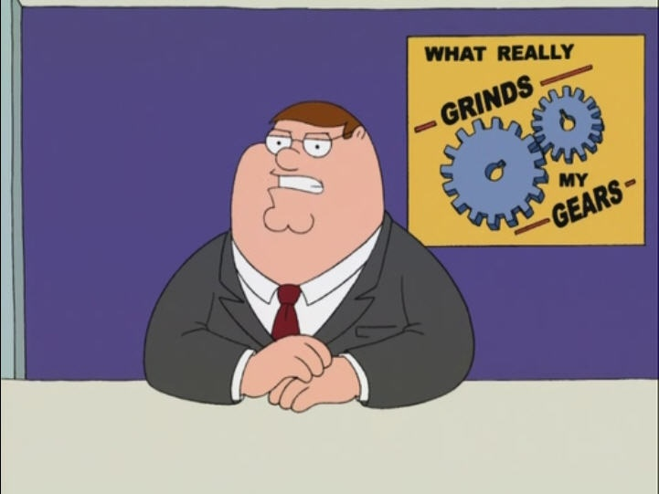 You Know What Grinds My Gears Family Guy Episode Atom Man Vs