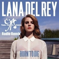 $$$ ANOTHER YPS TREAT #WHATDIRT $$$ Lana Del Rey - Radio (Young Piff & Sandor Remix) by YoungPiff & Sandor *YPS* on SoundCloud