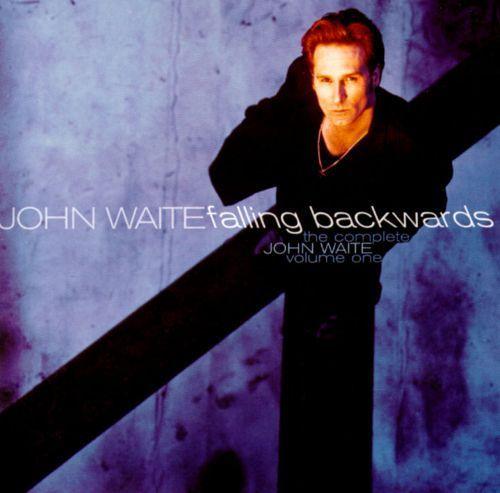 The Complete John Waite, Vol. 1: Falling Backwards [CD]