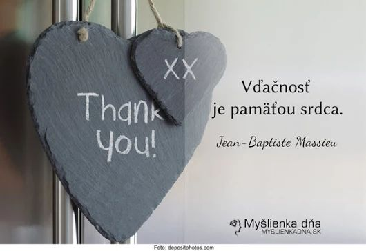 VĎAČNOSŤ je pamäťou srdca ღ Jean - Baptiste Massieu