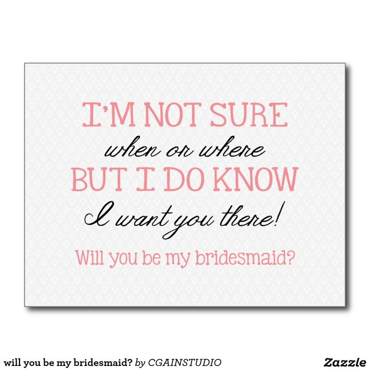 will you be my bridesmaid? postcard Will You Be My Bridesmaid Quotes