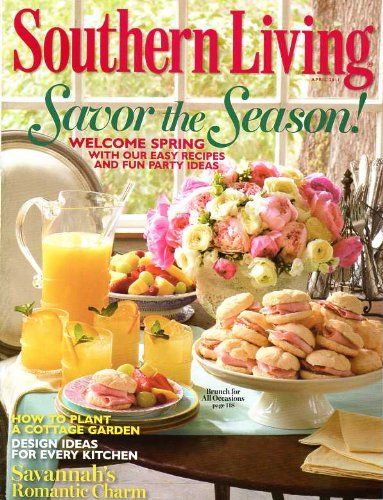 Perfect Southern Living April 2011 Easy Recipes And Fun « LibraryUserGroup.com U2013  The Library Of
