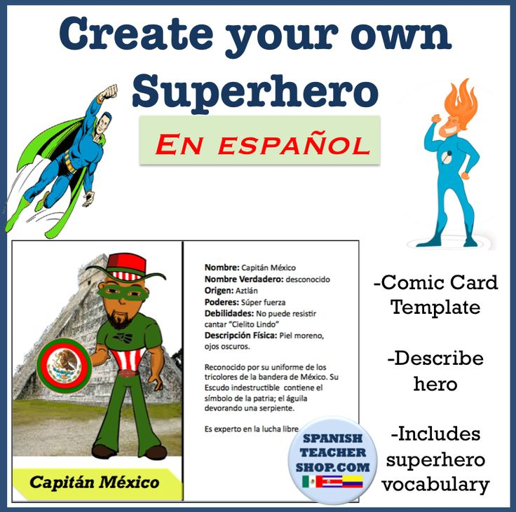 Projects and Games for Spanish Class: Students create their own superheroes and practice descriptions.
