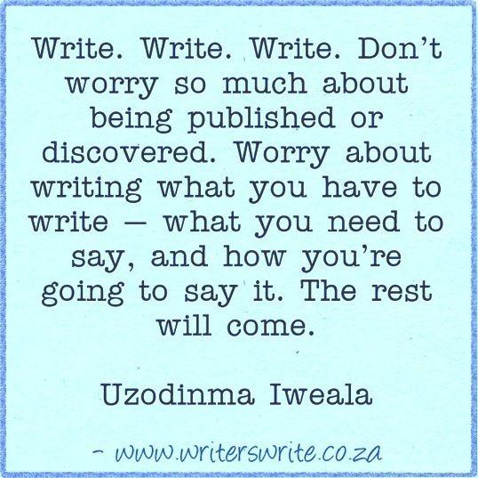Quotable - Uzodinma Iweala - Writers Write Creative Blog