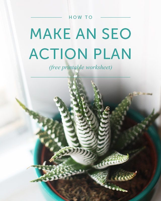 Make an SEO Action Plan (Free Printable) Free printable - free action plans