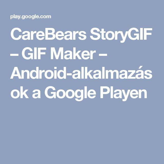 CareBears StoryGIF – GIF Maker – Android-alkalmazások a Google Playen