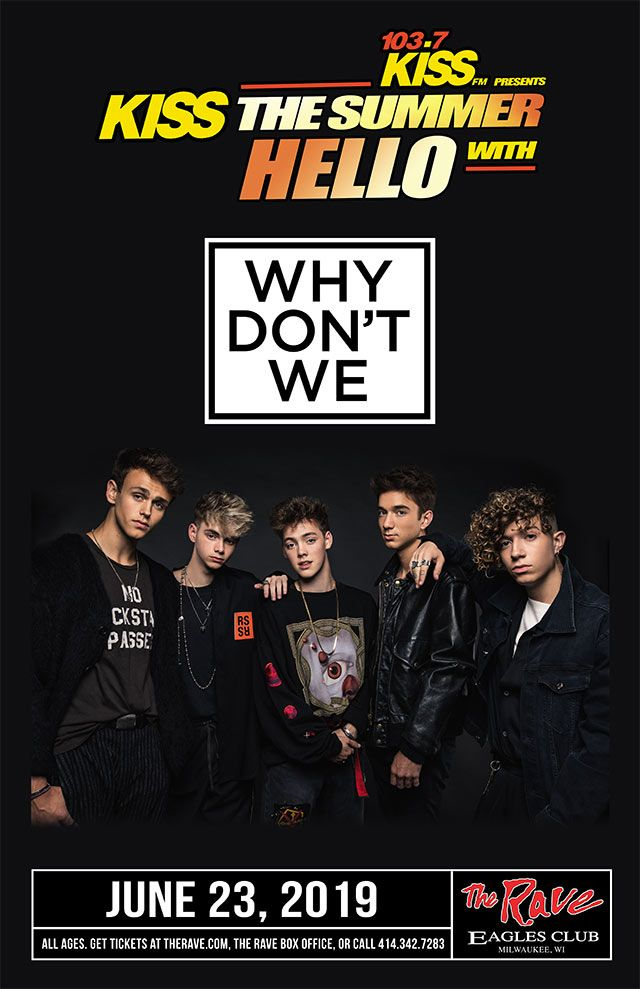 103 7 Kiss Fm Presents Kiss The Summer Hello Why Don T We With