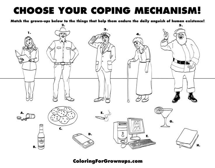 Choose Your Coping Mechanism Match The Grown Ups Below To Things Tat Help Them Endure Daily Anguish Of Human Existence