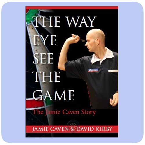 """Books - Jamie Caven - """"The Jamie Caven Story"""" - The Way Eye See The Game - http://www.dartscorner.co.uk/product_info.php?cPath=1957_1&products_id=70103"""