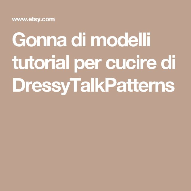 Gonna di modelli  tutorial per cucire  di DressyTalkPatterns
