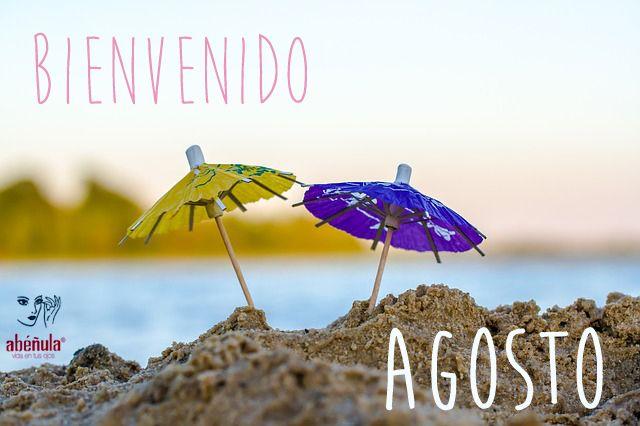 Agosto ha llegado... ¡Bienvenido, verano! #Abéñula #AbéñulaVerano