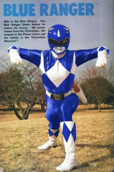 Billy/Blue Ranger- Mighty Morphin' Power Rangers  Billy was probably the best ranger ever.