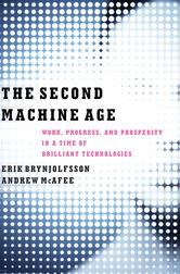 The Second Machine Age: Work, Progress, and Prosperity in a Time of Brilliant Technologies - by Erik Brynjolfsson, Andrew McAfee - A fundamentally optimistic book, The Second Machine Age will alter how we think about issues of technological, societal, and economic progress. #Kobo #eBook