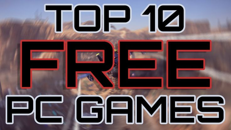 Top 10 Free PC Games | 2017 https://youtu.be/O5myq2VVlfg  #Top10FreePCGames