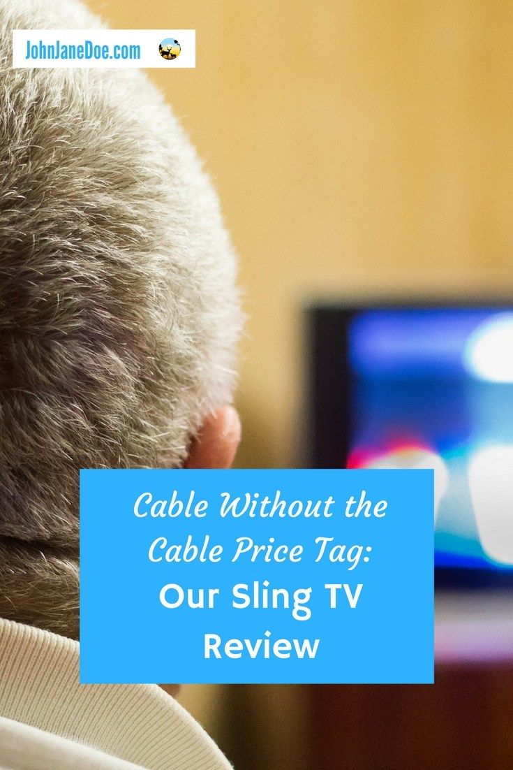 Cable without the Cable price tag: Our Sling TV Review