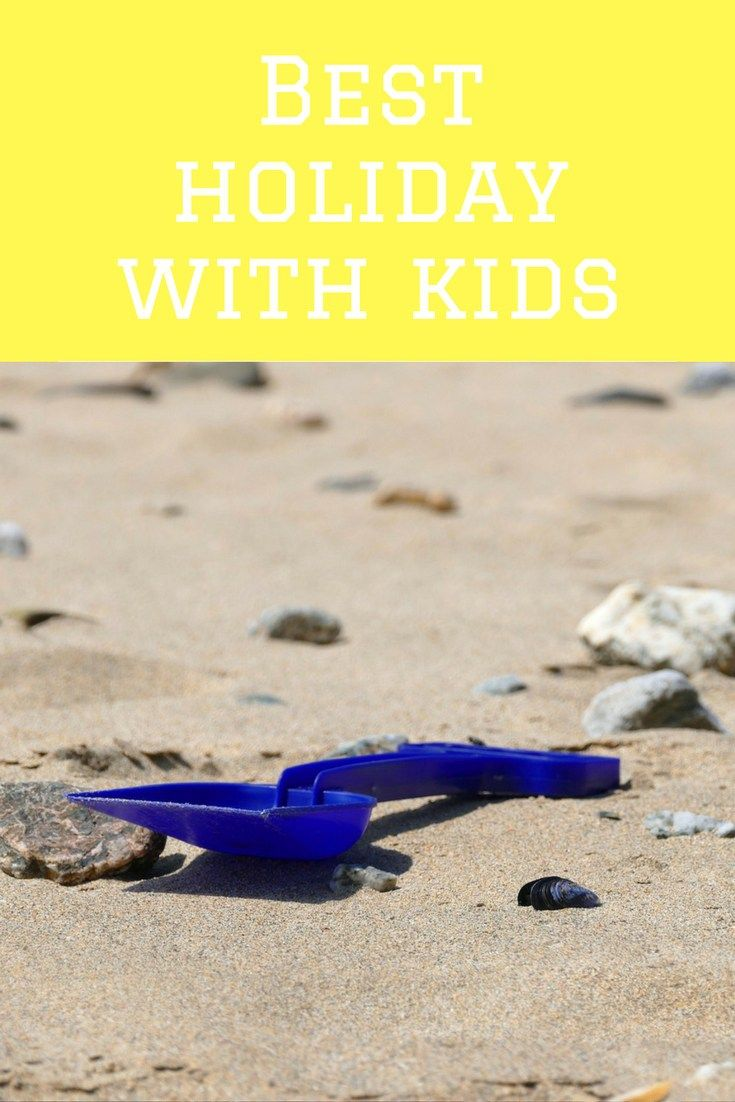 best holiday with kids