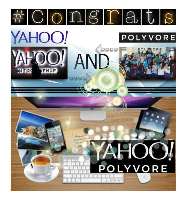 """""""CONGRATS Polyvore and YAHOO"""" by lacas ❤ liked on Polyvore"""