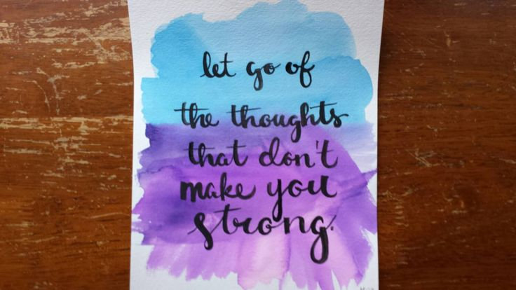 Let go of the thoughts that don't make you strong Hand Lettered Canvas Quote Art Watercolor Painting Home Decor Wall Hanging Inspirational by ArtOfWordsBoutique on Etsy