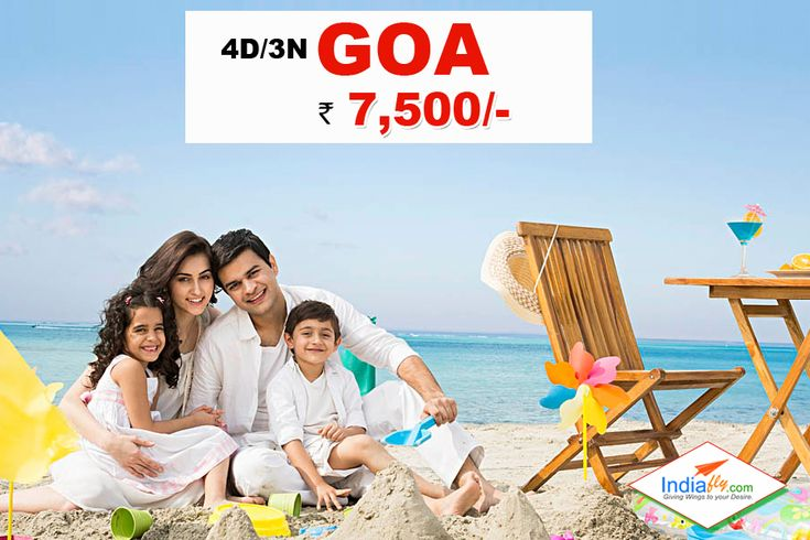 3N/4D Goa HolidayTour @Rs.7500/ - Inc.Hotel+Transfer+Meal+Sights      know more details call ; +91 9911-05-06-07 @ visit ; http://www.indiafly.com/