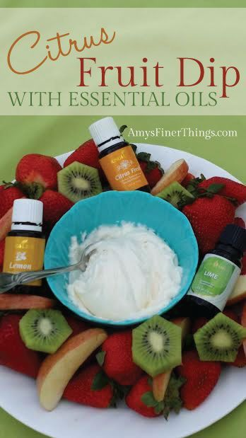 Citrus-Fruit-Dip #essentialoils #youngliving https://www.facebook.com/oilyideaserinadams