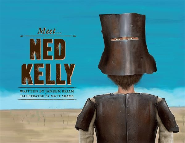 The perfect book for kids learning about Ned Kelly and his gang.