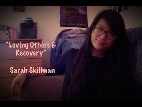 Video: Loving Others and Recovery | http://www.liberonetwork.com/videos/loving-others/ #recovery #edrecovery #liberonetwork #eatingdisorders
