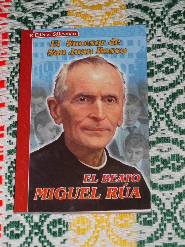 El Beato Miguel Rúa
