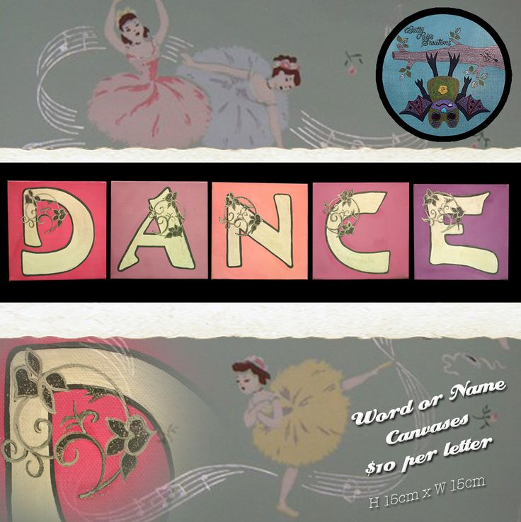 Dance:  Hand painted letters.  Acrylic on canvas.