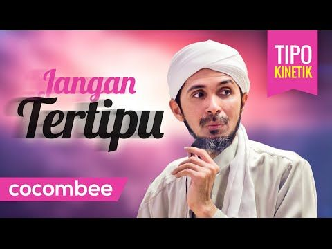 Jangan Tertipu... ᴴᴰ   Habib Ali Zaenal Abidin Al-Hamid (Tipografi Kinetik)   Cocombee