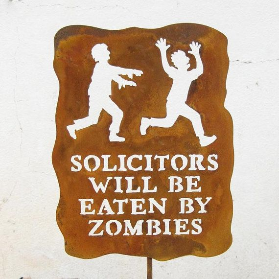 Zombies...: No Soliciting Signs, Yard Signs, Solicitors, Front Yard, Funny, Eaten, Front Doors, Zombies, Front Porches
