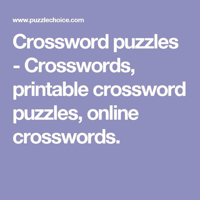 Crossword puzzles - Crosswords, printable crossword puzzles, online crosswords.