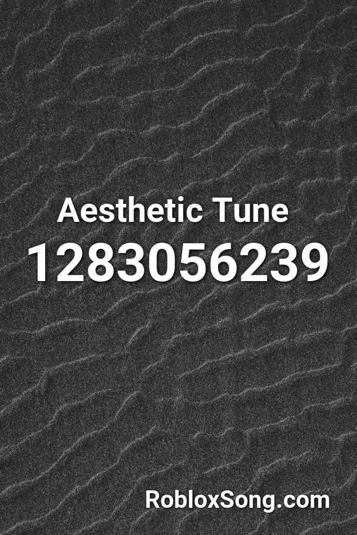 Aesthetic Tune Roblox Id Roblox Music Codes In 2020 Roblox