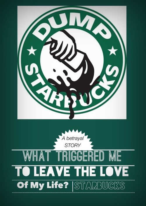 Starbucks, Why should I boycott against the love of my life? A non-fat latte-ish post! :)
